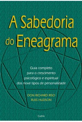 A Sabedoria do Eneagrama - Hudson,Russ Riso,Don Richard | Hoshan.org