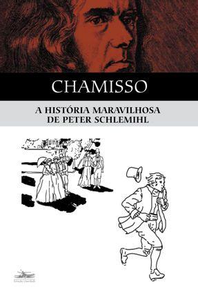 A História Maravilhosa de Peter Schlemihl - 2ª Edição 2003 - Chamisso,Adelbert Von | Hoshan.org