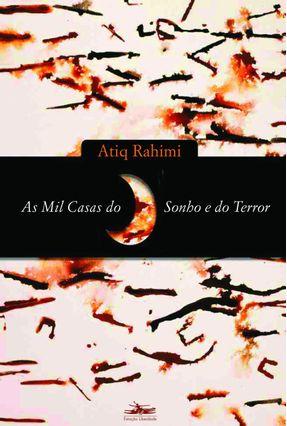 As Mil Casas do Sonho e do Terror - Rahimi,Atiq   Hoshan.org