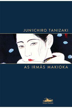 As Irmãs Makioka - Tanizaki,Jun'ichiro   Hoshan.org