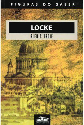 Locke - Figuras do Saber - Tadié,Alexis   Nisrs.org