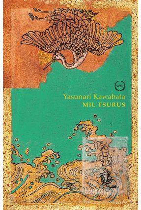 Mil Tsurus - Kawabata,Yasunari | Tagrny.org