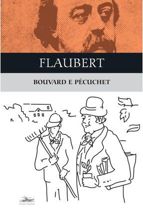 Bouvard e Pécuchet - Flaubert,Gustave | Tagrny.org