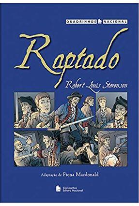 Raptado - Col. Quadrinhos Nacionais - Stevenson,Robert Louis   Hoshan.org