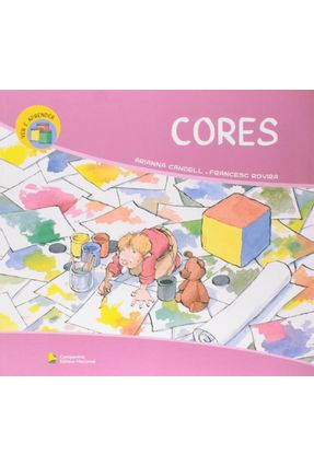 Cores - Col. Ver e Aprender - Rovira,Francesc Candell,Adrianna | Nisrs.org