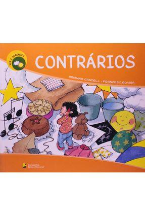 Contrários - Col. Ver e Aprender - Candell,Adrianna Rovira,Francesc | Nisrs.org