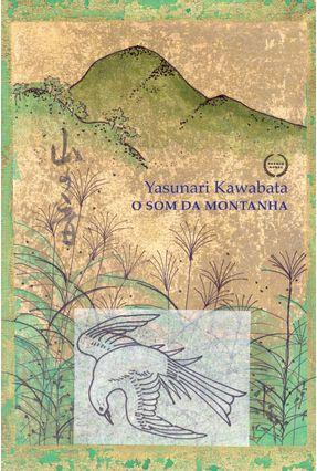 O Som da Montanha - Kawabata,Yasunari | Tagrny.org