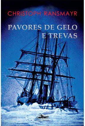 Pavores de Gelo e Trevas - Ransmayr,Christoph pdf epub