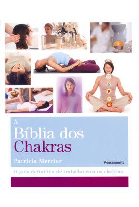 A Bíblia Dos Chakras - Col. Bíblias - Mercier,Patricia | Hoshan.org