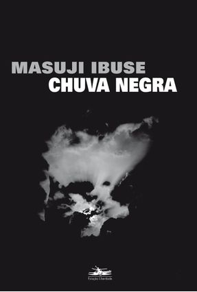 Chuva Negra - Ibuse,Masuji | Hoshan.org