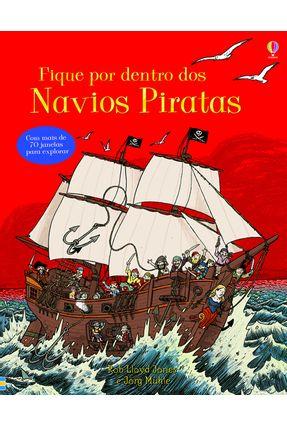 Fique Por Dentro Dos Navios Piratas - Jones,Rob Lloyd   Nisrs.org