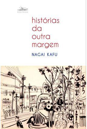 Histórias da Outra Margem - Kafu,Nagai pdf epub