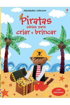 Piratas - Col. Ideias Para Criar e Brincar - Gilpin,Rebecca pdf epub