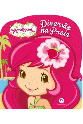 Moranguinho - Diversão na Praia - Editora Ciranda Cultural | Nisrs.org