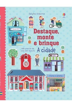 A Cidade: Destaque,Monte e Brinque