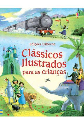 Clássicos Ilustrados Para As Crianças - Sims,Lesley | Hoshan.org