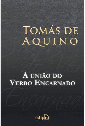 A União do Verbo Encarnado - Aquino,São Tomás De | Nisrs.org