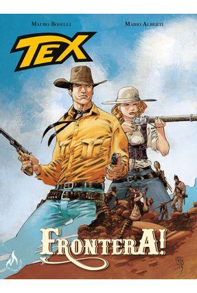 Tex - Frontera! - Boselli,Mauro | Hoshan.org