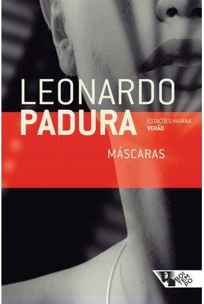Máscaras - Série Estações Havana - Padura,Leonardo Padura,Leonardo | Hoshan.org