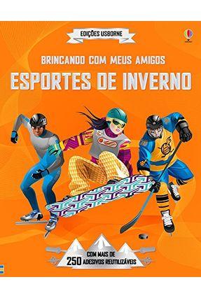 Esportes de Inverno - Brincando Com Meus Amigos - Jonathan Melmoth | Tagrny.org