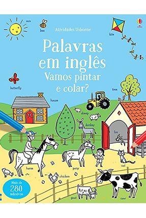Palavras Em Inglês - Vamos Pintar e Colar? - Robson,Kirsteen | Tagrny.org