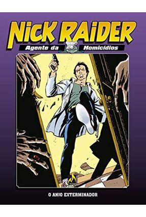 Nick Raider Volume 3 - Giuseppe Sgattoni Eugenio Fiorentini Michele Medda   Tagrny.org
