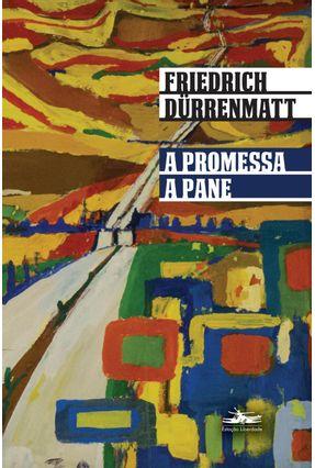 A Promessa Seguido De A Pane - Dürrenmatt,Friedrich pdf epub