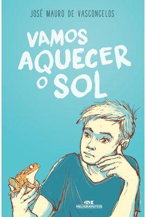 Vamos Aquecer O Sol - de Vasconcelos,José Mauro pdf epub