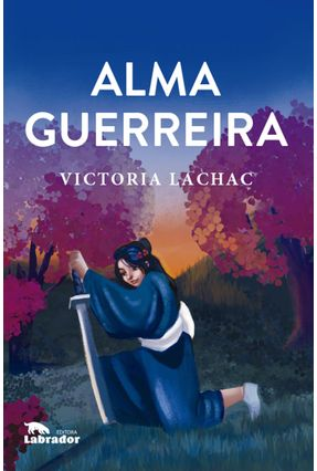 Alma Guerreira - Lachac,Victoria   Tagrny.org