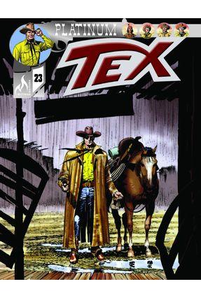 Tex Platinum 23 - Os Cavaleiros Da Tempestade/O Fugitivo - Nizzi,Claudio | Hoshan.org