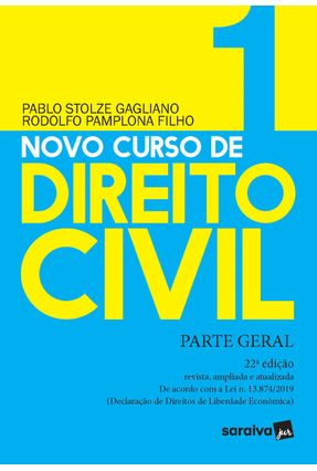 Novo Curso De Direito Civil Vol 1 - Parte Geral - 22ª Ed. 2020