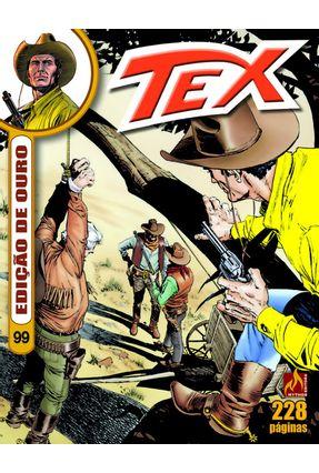Tex Edição de Ouro 99 - Nizzi,Claudio | Tagrny.org