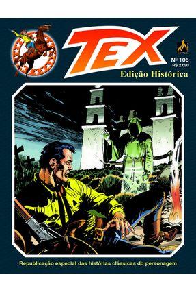 Tex Edição Histórica 106 - Bonelli,Gianluigi | Tagrny.org