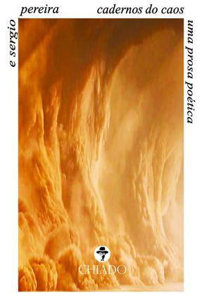 Cadernos Do Caos - Pereira,E. Sergio | Hoshan.org
