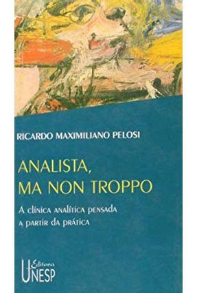 Analista; Ma Non Troppo - Pelosi,Ricardo Maximiliano pdf epub