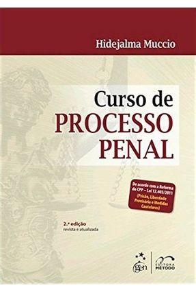 Curso de Processo Penal - 2ª Ed. 2011 - de Acordo Com a Reforma do Cpp - Lei 12.403/2011 (prisão, Liberdade Provisória e - Muccio,Hidejalma | Tagrny.org
