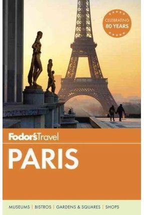 Fodor's Paris - Fodor's Travel Guides | Hoshan.org