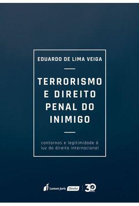Terrorismo E Direito Penal Do Inimigo - Veiga,Eduardo de Lima pdf epub