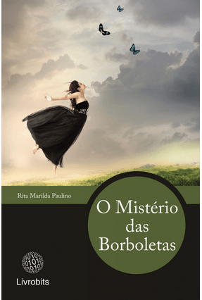 O Mistério Das Borboletas - Paulino,Rita Marilda | Tagrny.org