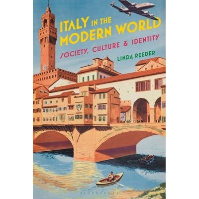 Italy In The Modern World - Society, Culture And Identity