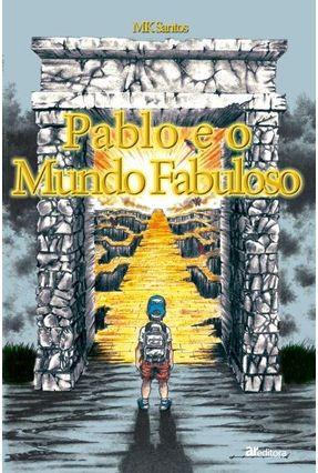 Pablo e o Mundo Fabuloso - SANTOS,MK | Hoshan.org