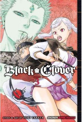 Black Clover Vol. 3 - Tabata,Yuki Tabata, Yûki   Tagrny.org
