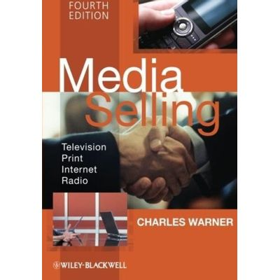 Media Selling - Television, Print, Internet, Radio