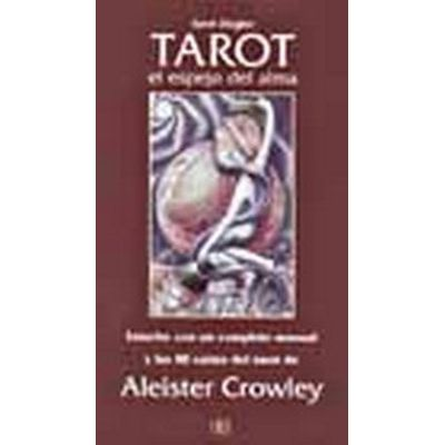El Tarot Espejo Del Alma/ The Tarot Mirror of the Soul