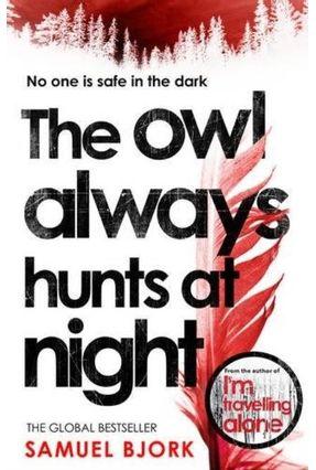The Owl Always Hunts At Night - Bjork,Samuel | Tagrny.org