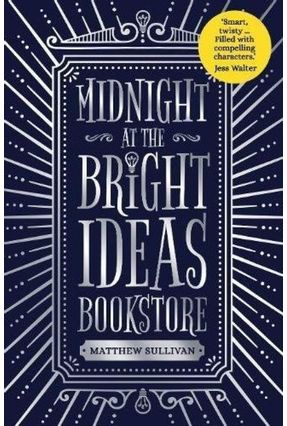 Midnight At The Bright Ideas Bookstore - Matthew Sullivan   Hoshan.org