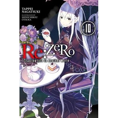 RE: Zero -Starting Life In Another World-, Vol. 10 (Light Novel)
