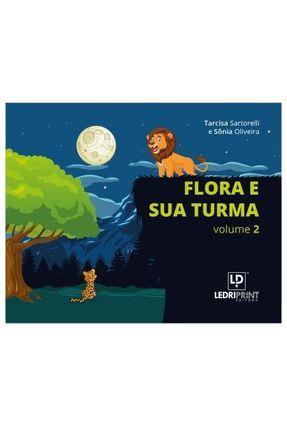 Flora e Sua Turma - Volume 2 - Sartorelli,Tarcisa Oliveira,Sônia pdf epub