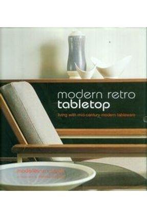 Modern Retro Tabletop - Marsh,Madeleine   Tagrny.org