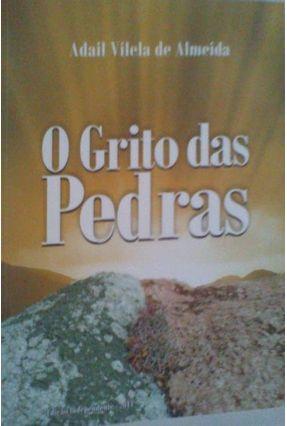 O Grito Das Pedras - Vilela de Almeida,Adail pdf epub